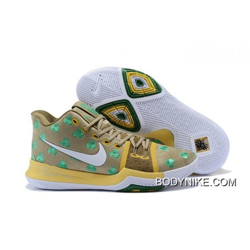 watch a5279 8b878 Big Deals Nike Kyrie 3  Irish Luck  PE Gold White-Clover ...